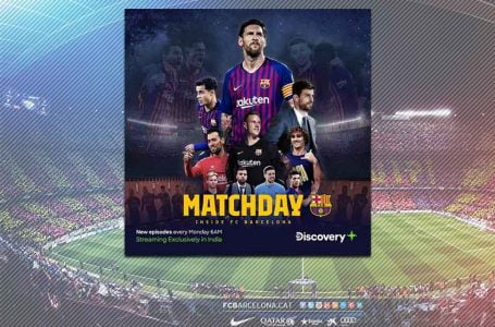 "Discovery Plus premieres sports docuseries ""Matchday – Inside FC Barcelona"""
